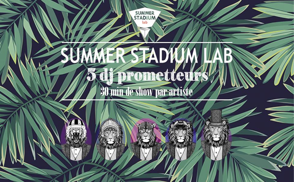 15H – 17H : Summer Stadium Lab